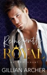 Reluctantly Royal book summary, reviews and downlod