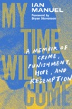 My Time Will Come book summary, reviews and download