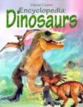 Encyclopedia: Dinosaurs book summary, reviews and downlod