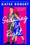 Seducing Mr. Right book summary, reviews and downlod