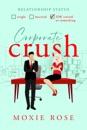 Corporate Crush