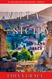 A Villa in Sicily: Vino and Death (A Cats and Dogs Cozy Mystery—Book 3) book summary, reviews and downlod