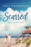 Scarred: Trey and Autumn book summary, reviews and downlod