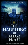 The Haunting of Alexas Hotel e-book