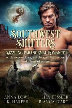 Southwest Shifters: Sizzling Paranormal Romance E-Book Download