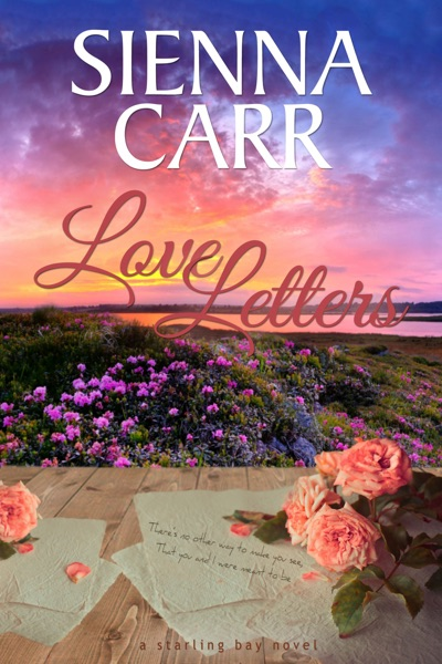 Love Letters by Sienna Carr Book Summary, Reviews and E-Book Download