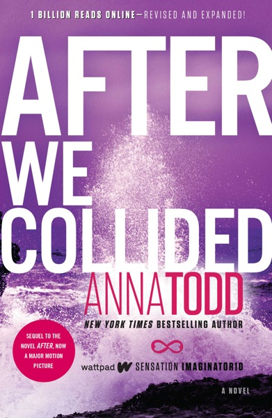 After We Collided by Anna Todd Book Summary, Reviews and E-Book Download