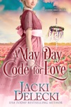A May Day Code for Love book summary, reviews and downlod