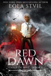 Child Of Mist: Red Dawn (Child of Mist, book 1) book summary, reviews and download