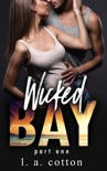 Wicked Bay: Part 1 book summary, reviews and downlod