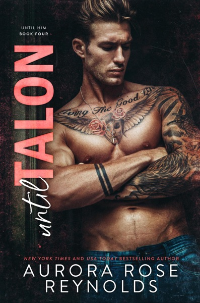 Until Talon by Aurora Rose Reynolds Book Summary, Reviews and E-Book Download