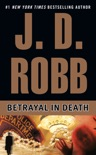 Betrayal in Death book summary, reviews and downlod