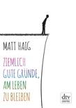 Ziemlich gute Gründe, am Leben zu bleiben book summary, reviews and downlod