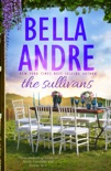 The Sullivans: Three bestselling novels of family, friendship and forever love book summary, reviews and downlod