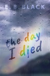 The Day I Died book summary, reviews and download