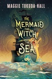 The Mermaid, the Witch, and the Sea book summary, reviews and download