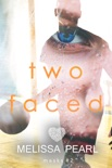 Two Faced (Masks #2) book summary, reviews and downlod