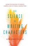 The Science of Writing Characters book summary, reviews and download