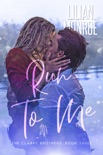 Run to Me book summary, reviews and downlod
