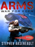ARMS War for Eden book summary, reviews and download