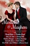 Mistletoe and Mayhem book summary, reviews and downlod