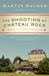 The Shooting at Chateau Rock book summary, reviews and download