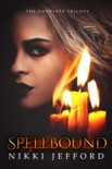 Spellbound Trilogy Box Set book summary, reviews and downlod