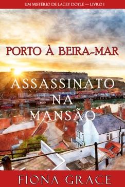 Assassinato na Mansão (Um Mistério de Lacey Doyle — Livro 1) E-Book Download