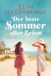 Der beste Sommer aller Zeiten book summary, reviews and downlod
