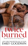 Twice Burned book summary, reviews and download