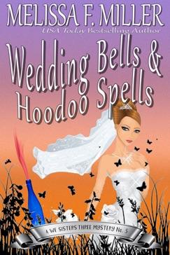 Wedding Bells and Hoodoo Spells: Sage's Wedding E-Book Download