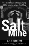 Salt Mine book summary, reviews and downlod