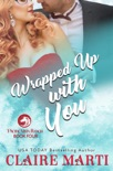 Wrapped Up with You book summary, reviews and download