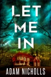 Let Me In book summary, reviews and downlod