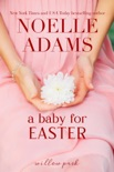 A Baby for Easter book summary, reviews and downlod