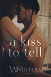A Kiss to Tell book summary, reviews and downlod