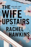 The Wife Upstairs book summary, reviews and download