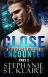 Close Encounter (Part 2) book summary, reviews and downlod