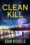 Clean Kill book summary, reviews and download