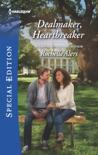 Dealmaker, Heartbreaker book summary, reviews and downlod