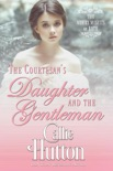 The Courtesan's Daughter and the Gentleman book summary, reviews and download