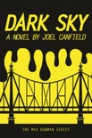 Dark Sky book summary, reviews and downlod