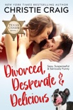 Divorced, Desperate and Delicious book summary, reviews and download