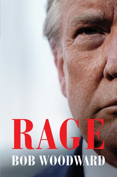 Rage by Bob Woodward Book Summary, Reviews and E-Book Download