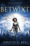 The Betwixt Book One book summary, reviews and download