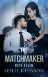 The Matchmaker - Book 7 book summary, reviews and downlod