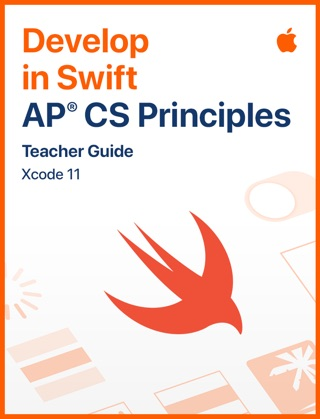 Develop in Swift AP CS Principles Teacher Guide E-Book Download