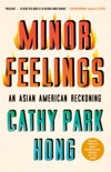 Minor Feelings book summary, reviews and download