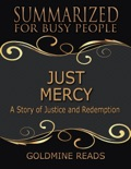 Just Mercy - Summarized for Busy People: Based On the Book By Bryan Stevenson book summary, reviews and downlod