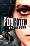 FORGOTTEN - The Return book summary, reviews and download